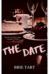 The Date: A Heart Of Hellfire Story Kindle Edition