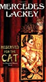 Reserved for the Cat (Elemental Masters)