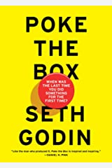Poke the Box: When Was the Last Time You Did Something for the First Time? Hardcover