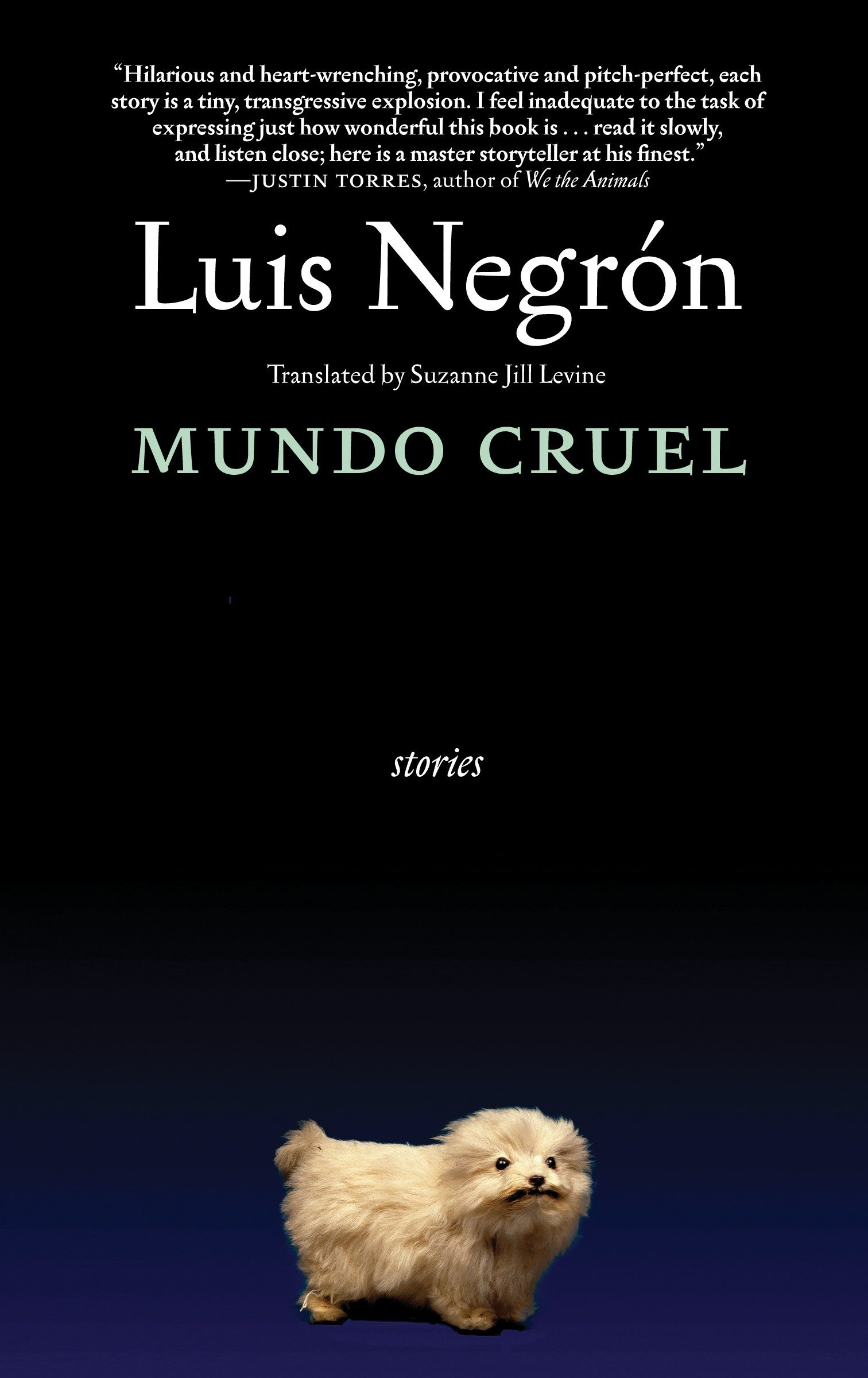Mundo Cruel: Stories (Lambda Literary Awards - Gay Fiction)