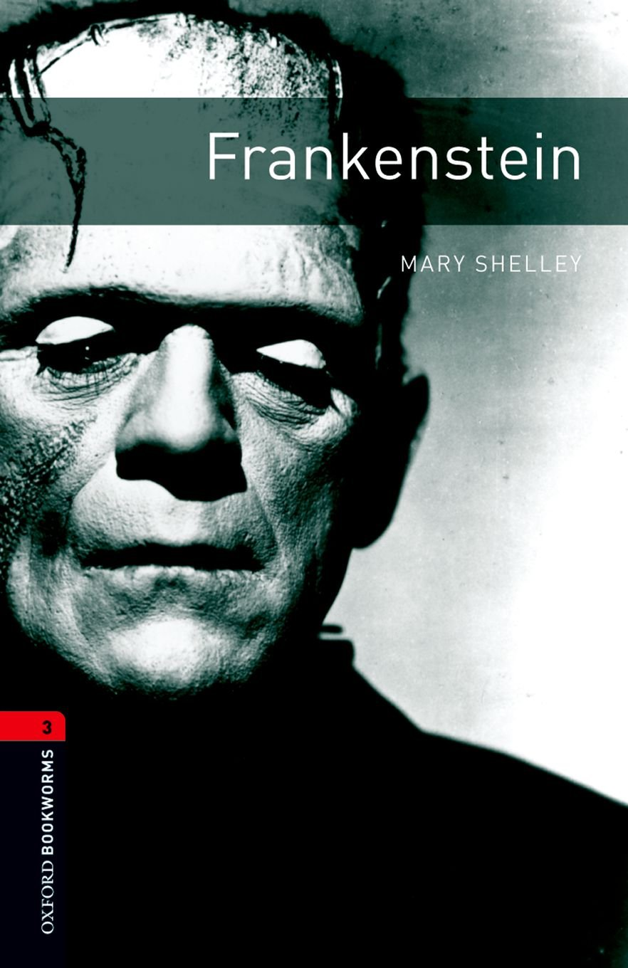 Oxford Bookworms Library: 8. Schuljahr, Stufe 2 - Frankenstein: Reader (Oxford Bookworms ELT)