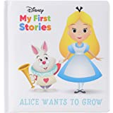 Disney My First Stories: Alice Wants to Grow