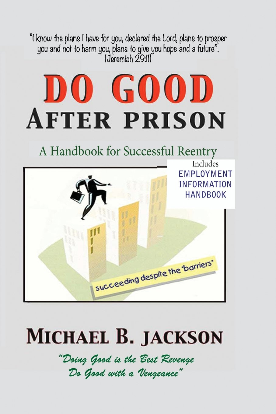How To Do Good After Prison A Handbook For Successful Reentry W