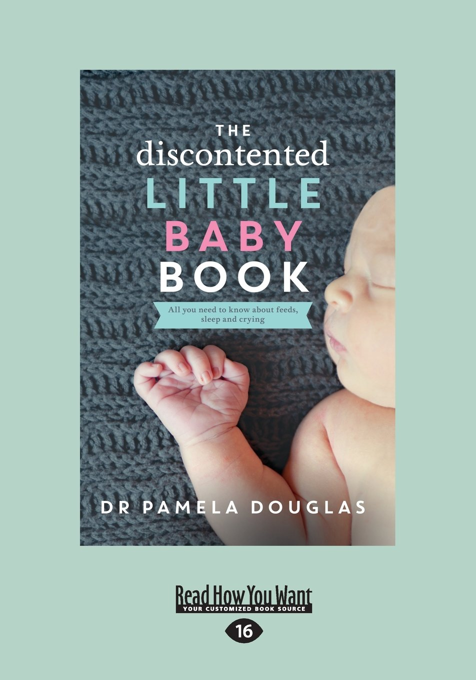 The Discontented: Little Baby Book PDF