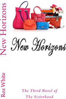 New Horizons: The Third Novel of The Sisterhood
