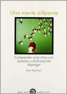 Tener un hijo con autismo: Amazon.es: Tuya Sánchez, Melisa: Libros