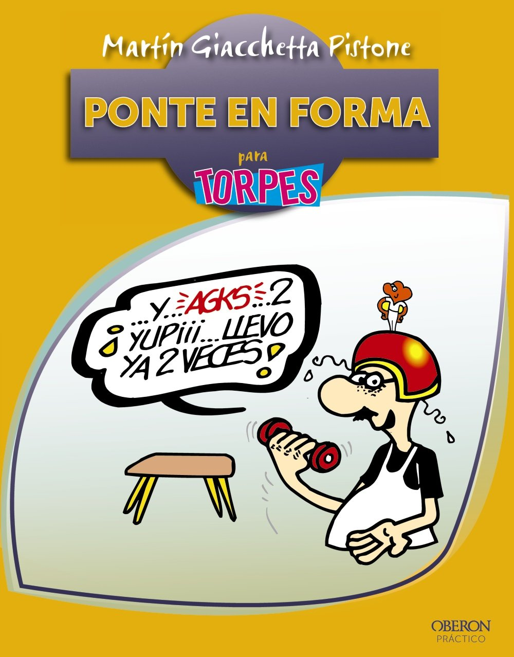 Read Online Ponte en forma para torpes / Get in shape for Dummies (Torpes / Dummies) (Spanish Edition) ebook