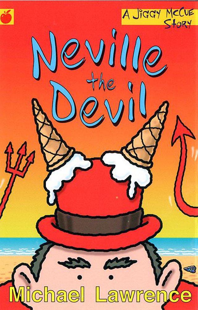 Read Online Neville the Devil (Jiggy McCue) ebook