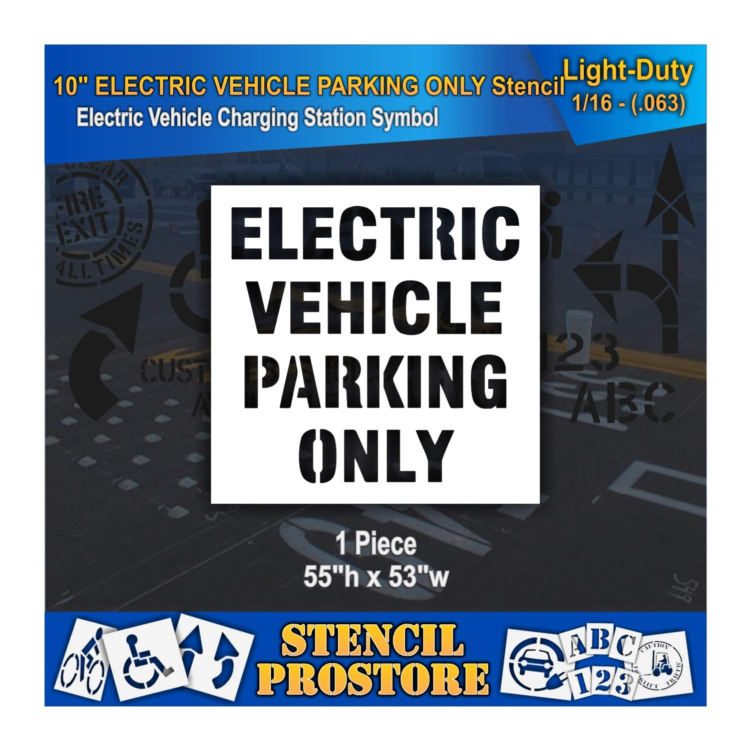 Pavement Stencils - 10 in - Electric Vehicle Parking ONLY Stencil - 53'' x 55'' x 1/16'' (63 mil) - Light-Duty by Stencil ProStore