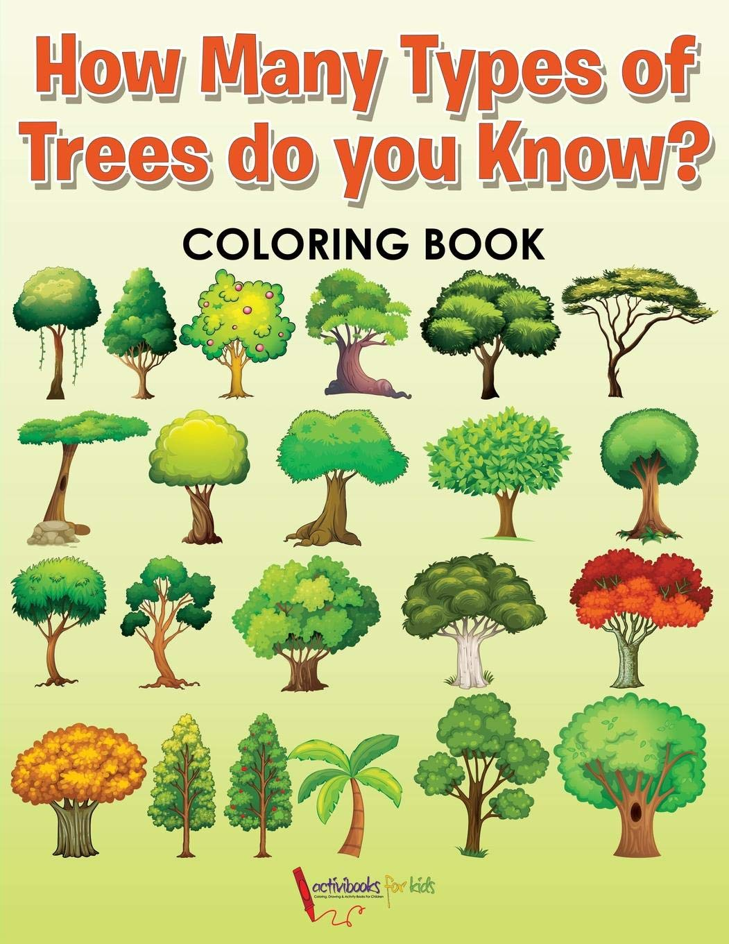 Buy How Many Types Of Trees Do You Know Coloring Book Book