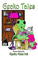 Gecko Tales Kindle Edition