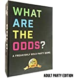 What Are The Odds? Adult Party Edition - Funniest and Daring Card Game. Best for Adults, Teens, 17+ Ages, Best PARTY Game or Event Game. Sometimes Crazy. Players 2-20 or More! Quick & FAST Play!