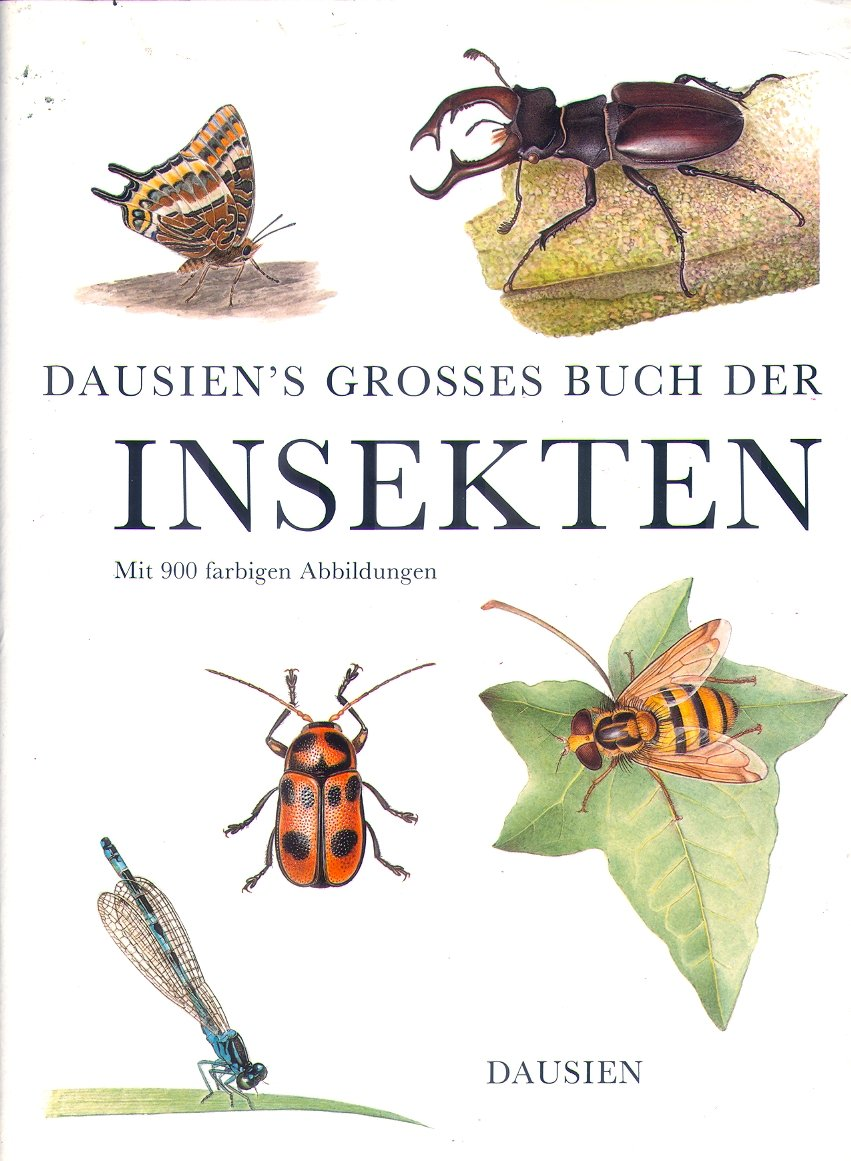 Dausien's grosses Buch der Insekten