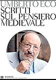 Scritti sul pensiero medievale (Il pensiero occidentale) (Italian Edition)
