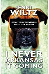I Never Arkansas It Coming Kindle Edition