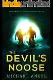 The Devil's Noose (Plague Walker Pandemic Medical Thrillers Book 1)