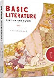 BASIC LITERATURE:美国学生现代英语文学读本(英文原版 第1册) (English Edition)