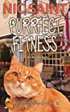Purrfect Fitness (The Mysteries of Max)