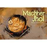 Machher Jhol: Fish Curry