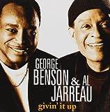 George Benson and Al Jarreau - Givin' It Up