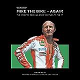 MIKE THE BIKE – AGAIN: New Edition