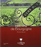 Les vins de Bourgogne