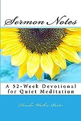Sermon Notes: A 52-Week Devotional for Quiet Meditation Paperback