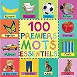 100 Premiers Mots Essentiels (French Edition)