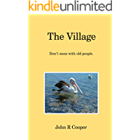 The Village: Don't mess with old people.