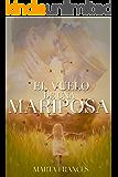 El vuelo de una mariposa (Spanish Edition)