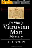 Da Vinci's Vitruvian Man Mystery