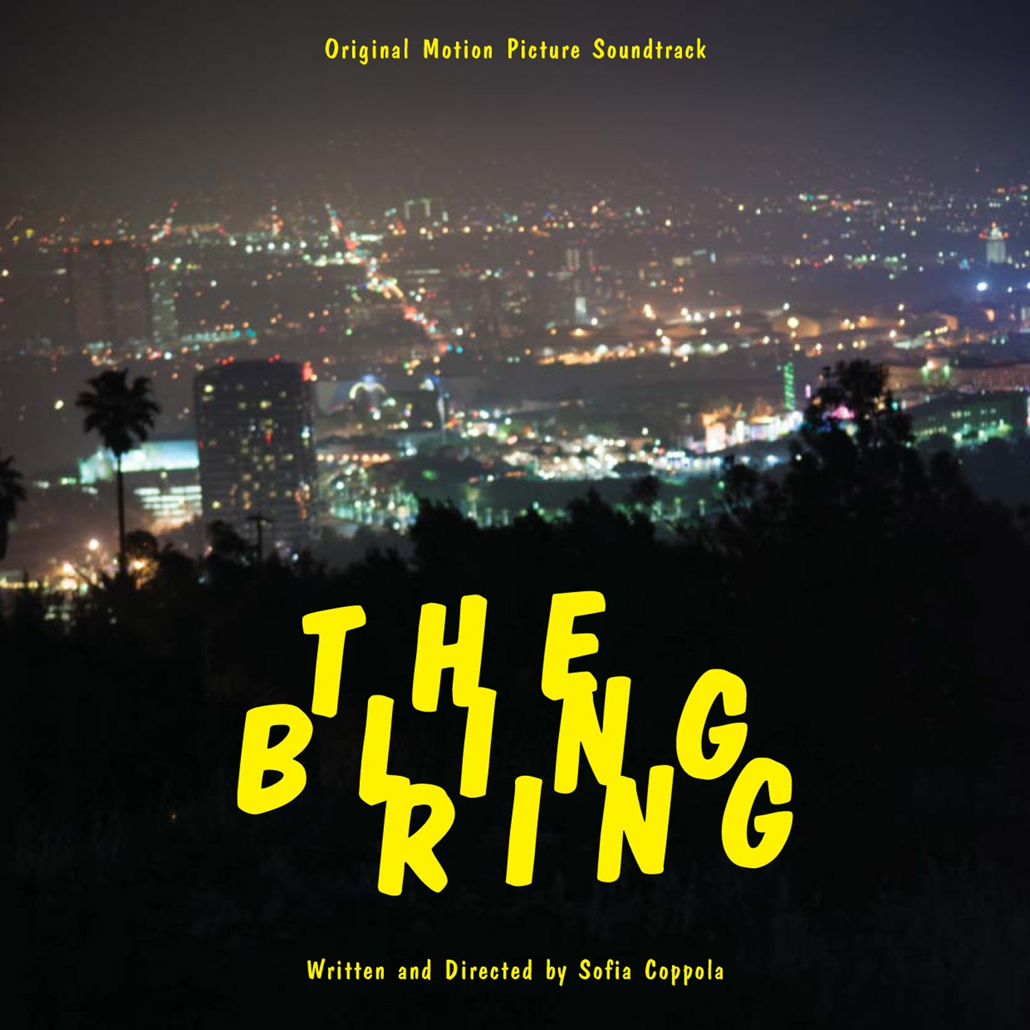 Soundtrack The Bling Ring Original Motion Picture Soundtrack 3