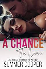 A Chance To Love Kindle Edition