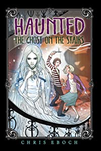 The Ghost on the Stairs (Haunted)