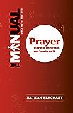 The Manual: Prayer