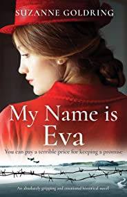 My Name is Eva: An absolutely gripping and emotional historical novel