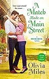 A Match Made on Main Street (The Briar Creek Series)