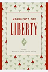 Arguments for Liberty Kindle Edition