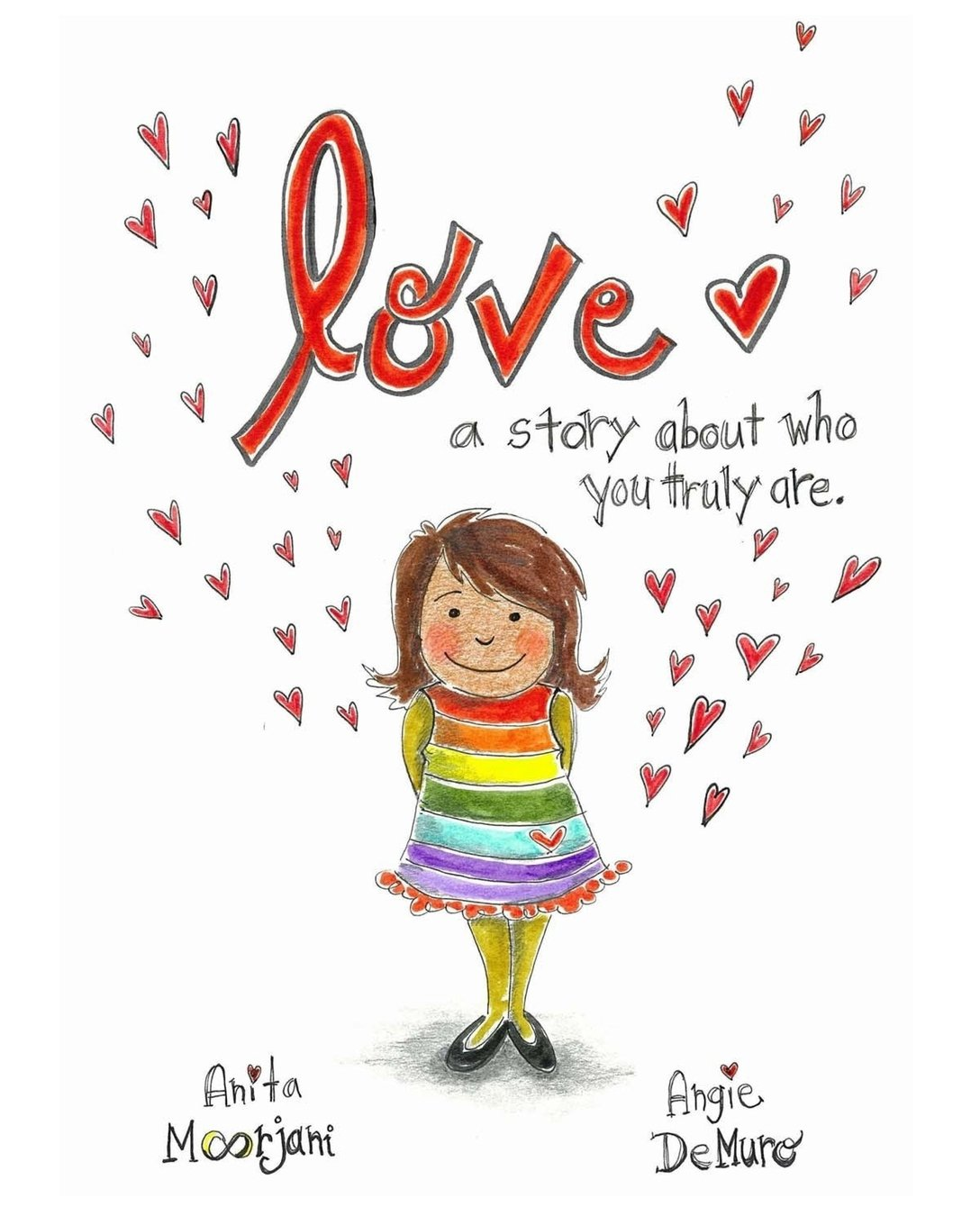 Love: A story about who you truly are. ebook