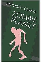 Zombie Planet Kindle Edition