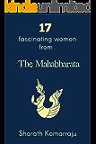 17 Fascinating Women from The Mahabharata