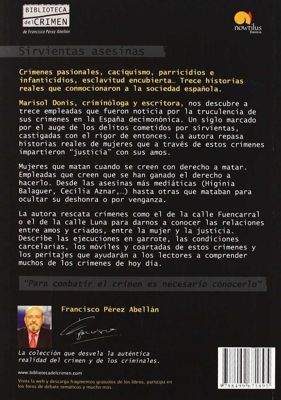 Sirvientas asesinas (Biblioteca del crimen): Amazon.es: Donis Serrano, Marisol: Libros