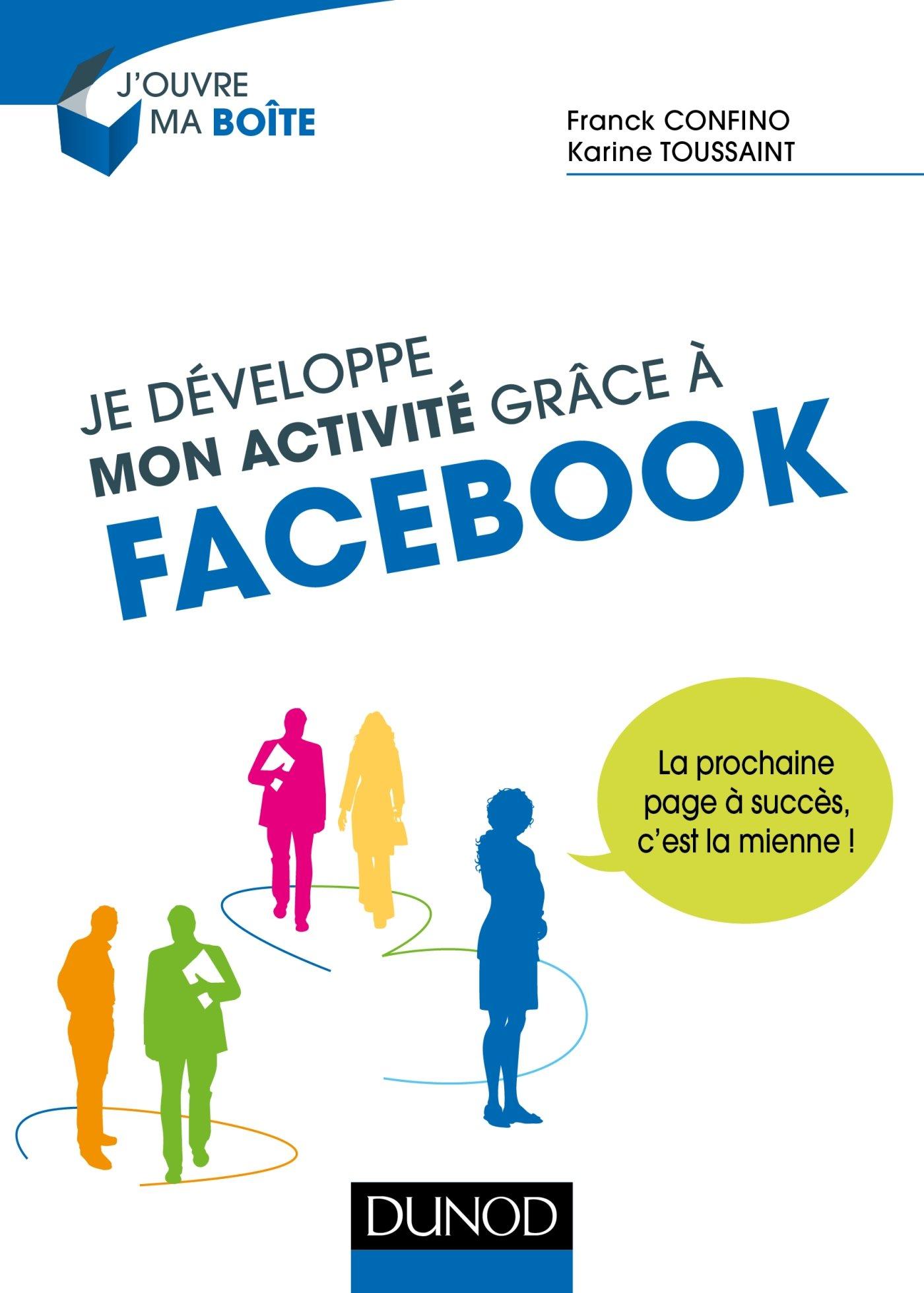 1eefc4c31a58 Je développe mon activité grâce à Facebook - La prochaine page à succès, c