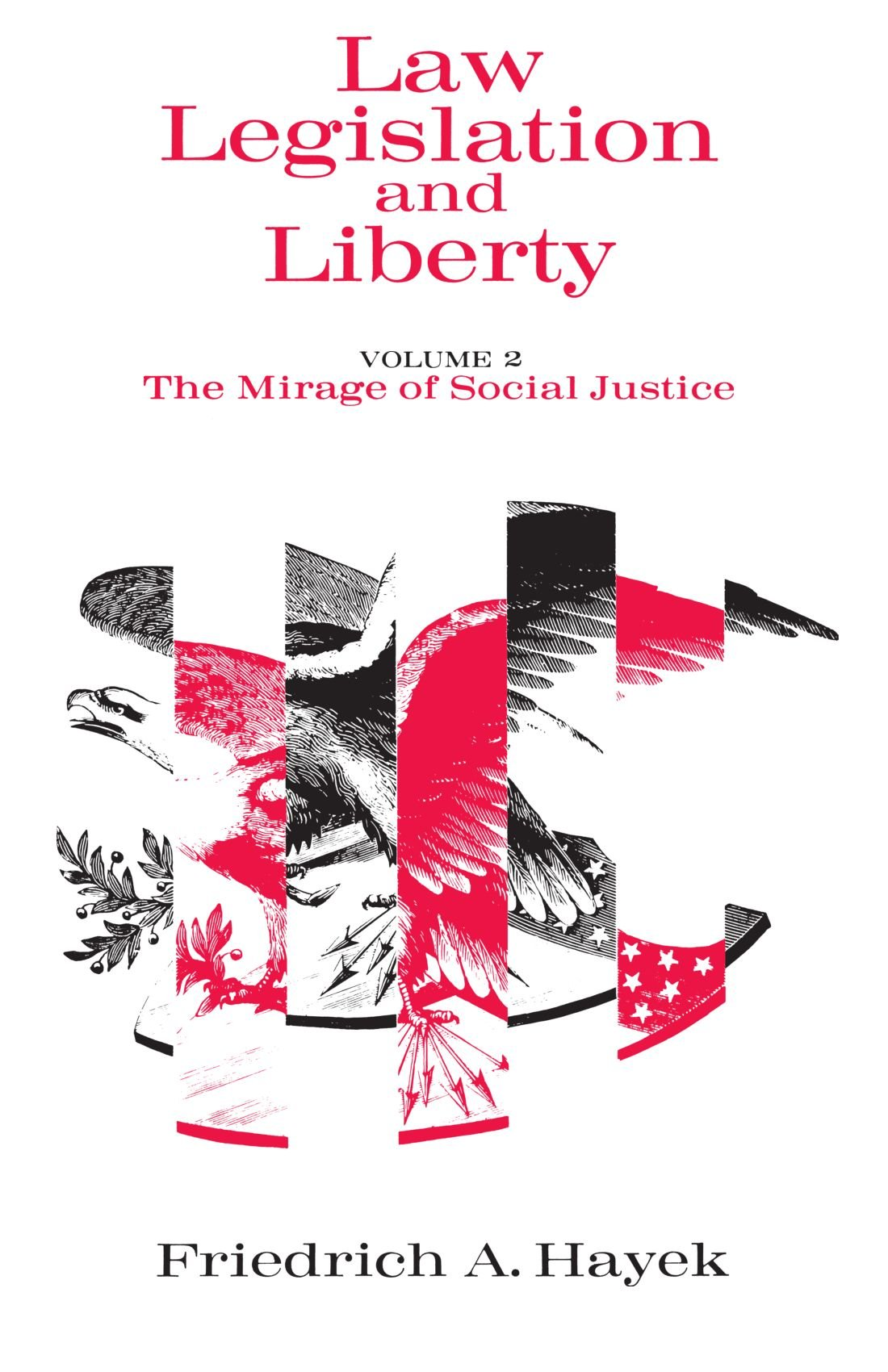 Download Law, Legislation and Liberty, Volume 2: The Mirage of Social Justice pdf epub