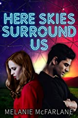 Here Skies Surround Us (Dome 1618) Kindle Edition