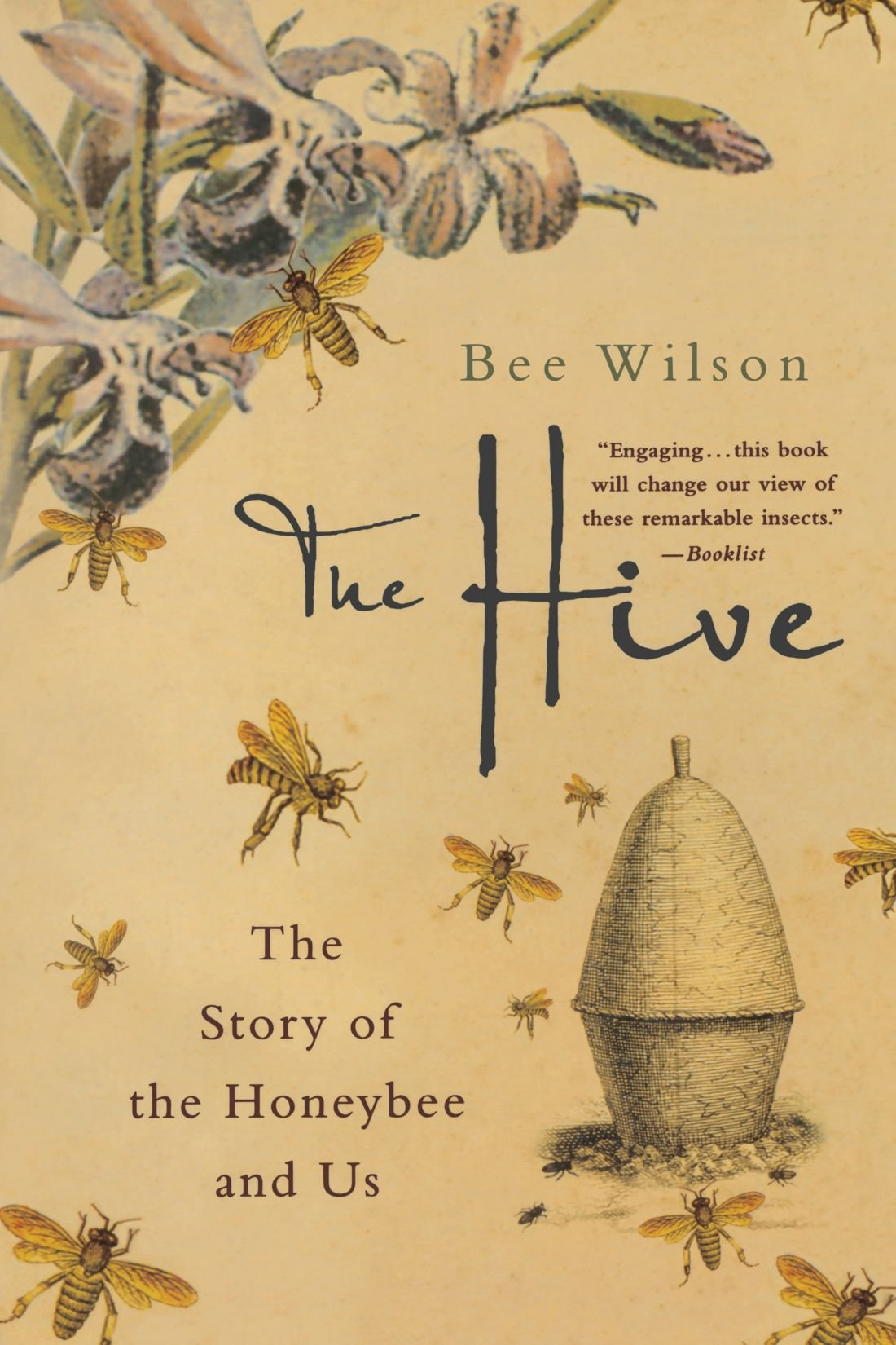 Read Online The Hive: The Story of the Honeybee and Us pdf