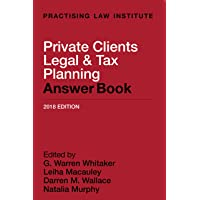 Private Clients Legal & Tax Planning Answer Book