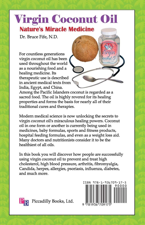 Virgin Coconut Oil: Natures Miracle Medicine