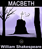Macbeth: FREE Hamlet By William Shakespeare, 100% Formatted, Illustrated- JBS Classics (100 Greatest Novels of All Time Book 48)