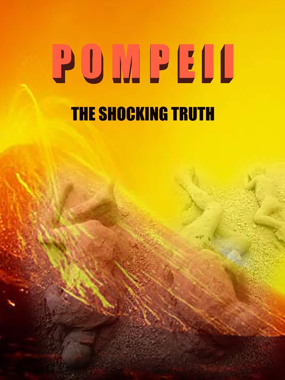 Pompeii The Shocking Truth on Amazon Prime Video UK